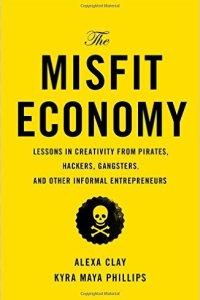 The Misfit Economy, Clay and Phillips