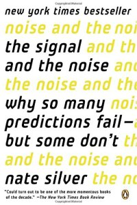 The Signal and the Noise, Nate Silver