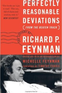 Perfectly Reasonable Deviations from the Beaten Track, Richard Feynman