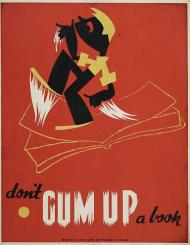 WPA poster shows a boy walking on a book with gummed up feet and hands.