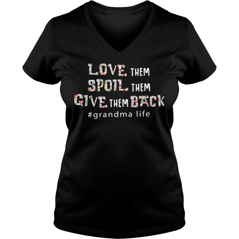Download Love them spoil them give them back grandma life shirt and ...
