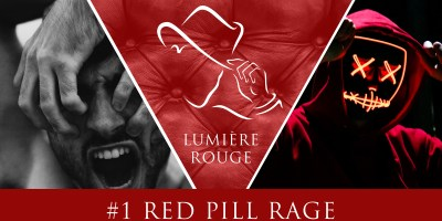 lumiere rouge red pill rage