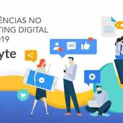4 Tendências no Marketing Digital para 2019