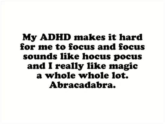 ADHD makes it hard to focus hocus pocus Neo de Bono ADHD volwassenen