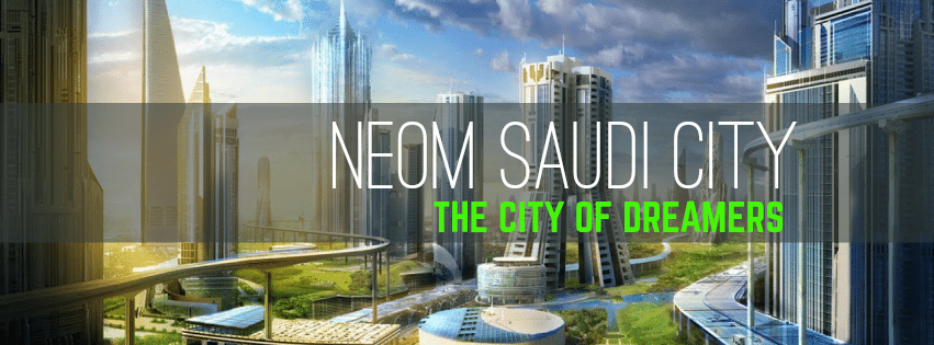 Top 4 Saudi Arabia Projects in 2019 (NEOM is the largest)