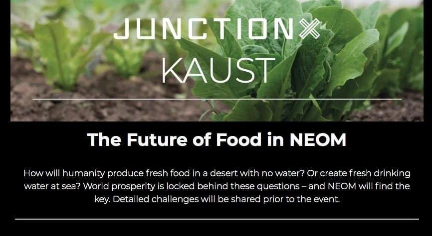 KAUST Hackathon [Solve NEOM challenges in food, water & energy] 2