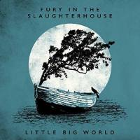 Fury in the Slaughterhouse - Little Big World