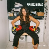 Friedberg - Pass Me On