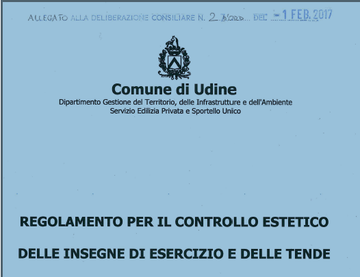 REGOLAMENTO PER IL CONTROLLO ESTETICO DELLE INSEGNE DI ESERCIZIO E DELLE TENDE
