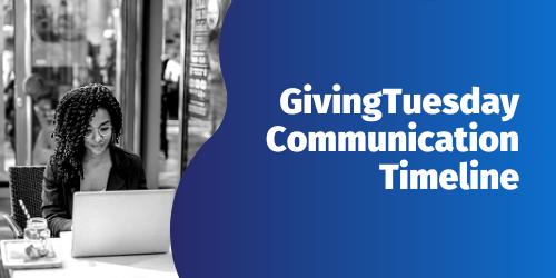 GivingTuesday Communication timeline