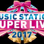Mステスーパーライブ2017のタイムテーブルは?出演者・曲・セットリストや時間帯は?見どころまとめ