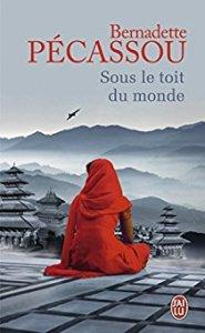 Bernadette Pecassou - sous le toit du monde