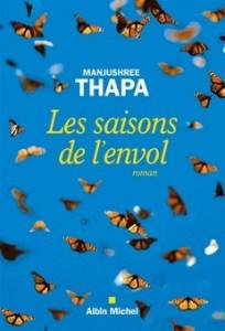 Manjushree Thapa - les saisons de l'envol