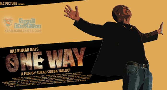 One Way Nepali Movie poster robin Tamang