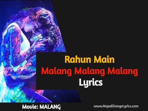 Rahun Main Malang malang malang lyrics