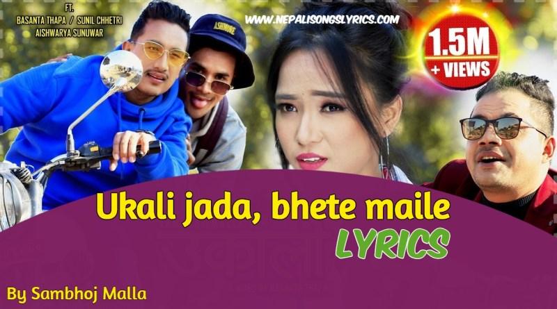 ukali jada lyrics Sambhoj Malla