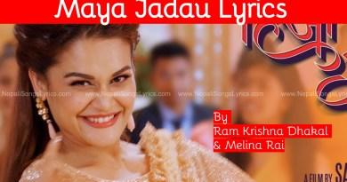 maya jadau lyrics Ram Krishna dhakal Melina rai