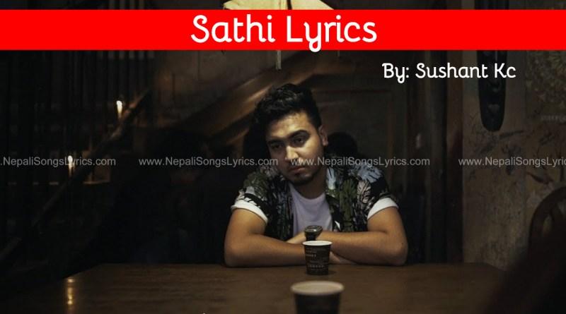 sathi lyrics sushant kc