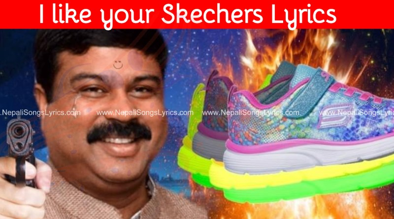 I like your skechers lyrics - OUHBOY - Dripreport