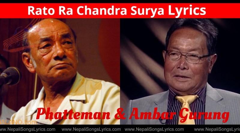 Rato Ra Chandra Surya Lyrics - Phatteman & Ambar Gurung