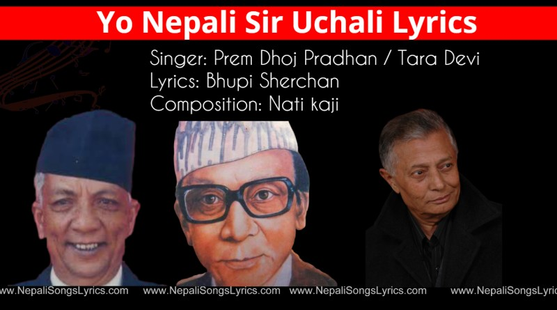 Yo nepali sir uchali lyrics original