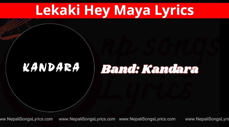 lekaki hey maya lyrics - kandara band