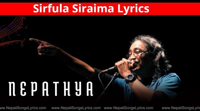 sirfula siraima - nepathya