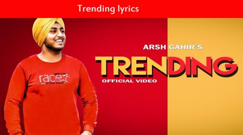 Trending lyrics - Arsh GahirLatest Punjabi Song 2020