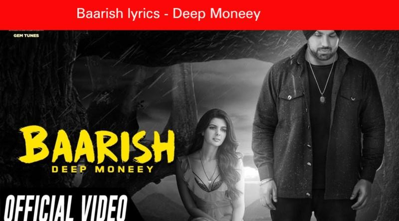 Baarish lyrics - Deep Moneey Ft. Ihana Dhillon |