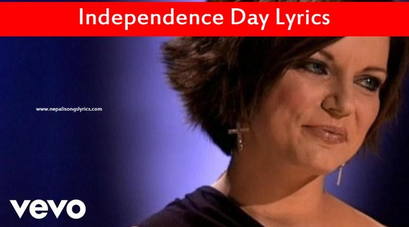 Independence Day Lyrics - Martina McBride, Gretchen Peters
