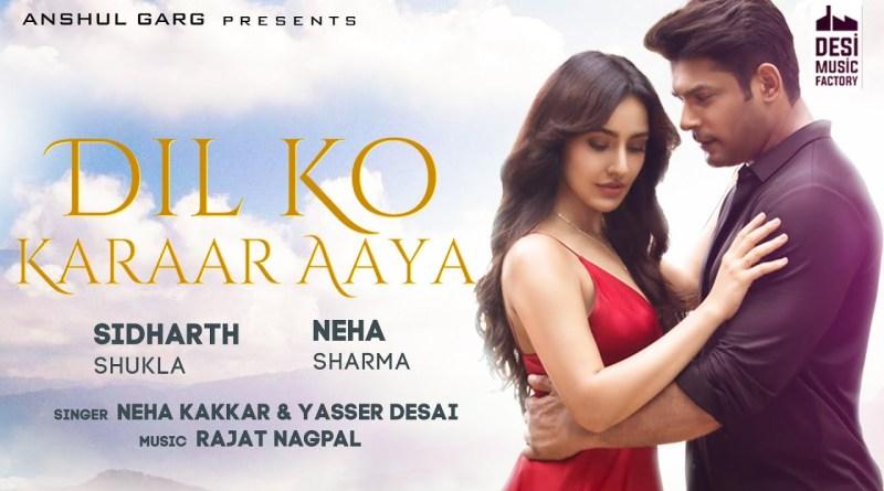 Dil Ko Karaar Aaya lyrics - Sidharth Shukla & Neha Sharma