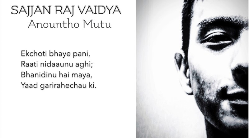 Anountho Mutu lyrics - Sajjan Raj Vaidya