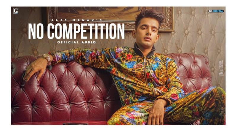 No Competition lyrics - Jass Manak Feat. DIVINE