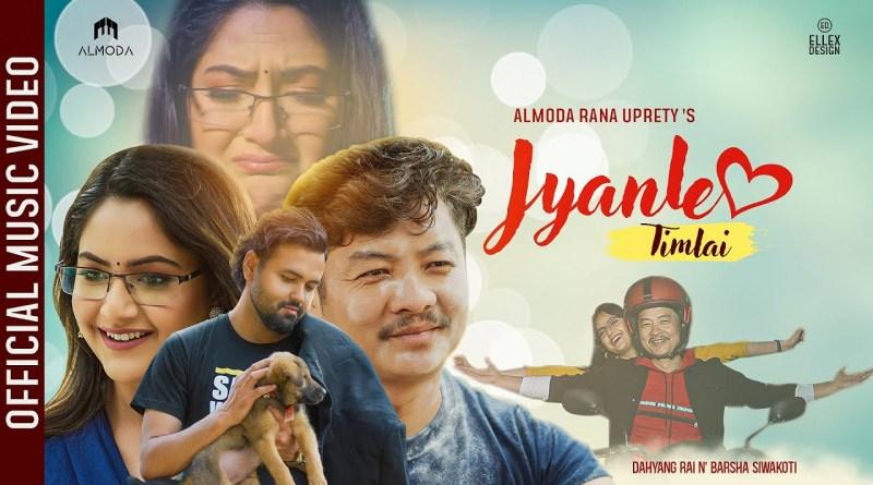 Jyanle Timilai Lyrics - Almoda Rana Uprety - Dayahang Rai
