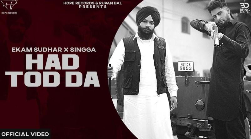 HADD TOD DA lyrics - Ekam Sudhar Ft Singga