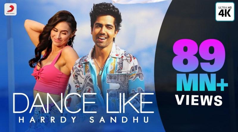 Dance Like Lyrics - Harrdy Sandhu, B Praak, Jaani