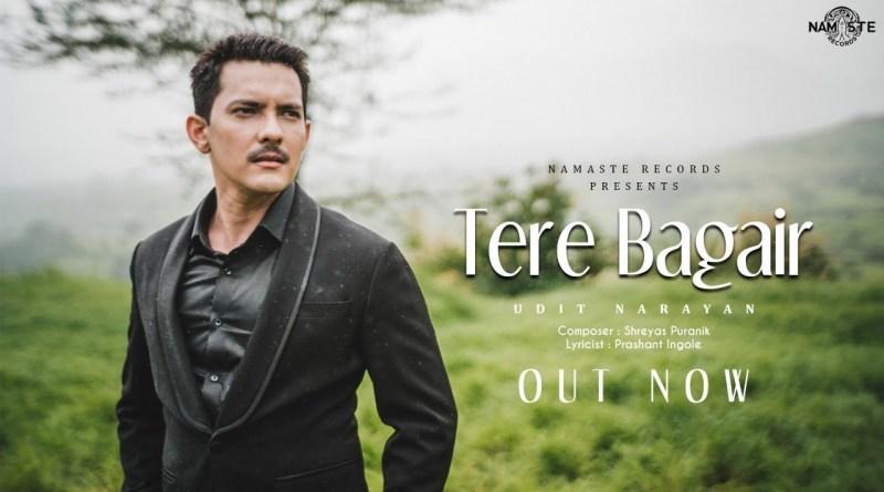 Tere Bagair Lyrics - Udit Narayan