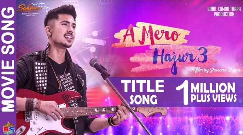 A Mero Hajur lyrics - Anmol KC, Suhana Thapa