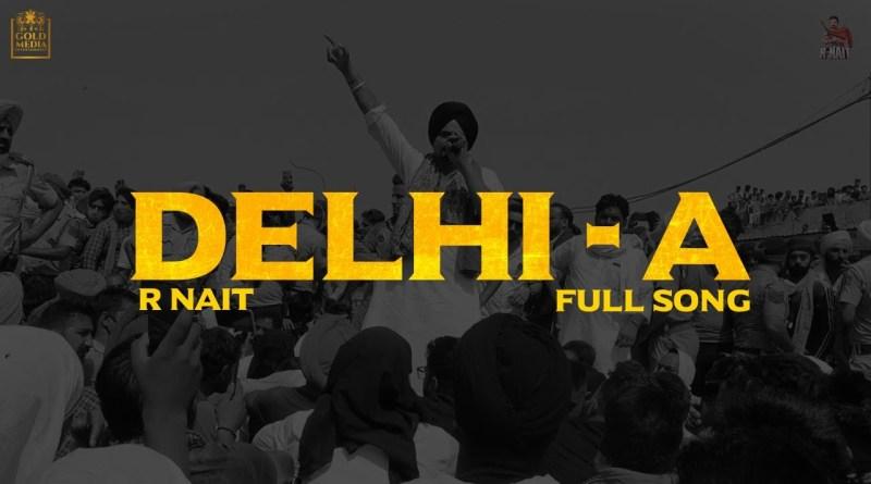 Delhi-A Lyrics - R Nait