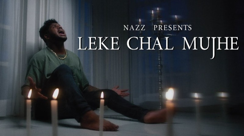 Leke Chal Mujhe Lyrics - Nazz