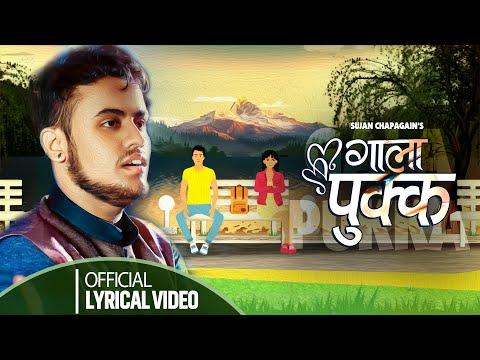 Gala Pukka Lyrics - sujan chapagain