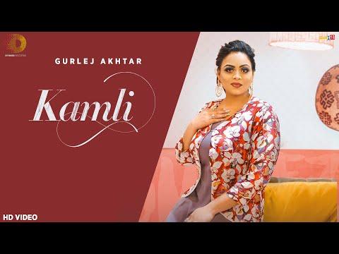 Kamli Lyrics - Gurlej Akhtar