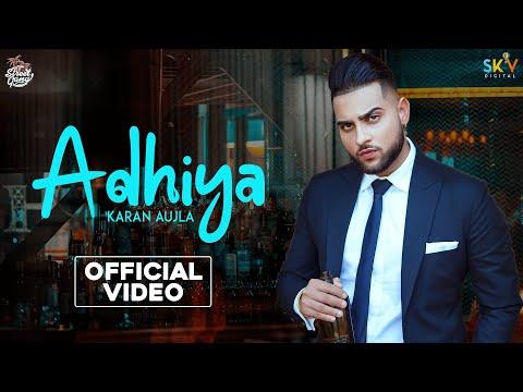Adhiya Lyrics - Karan Aujla