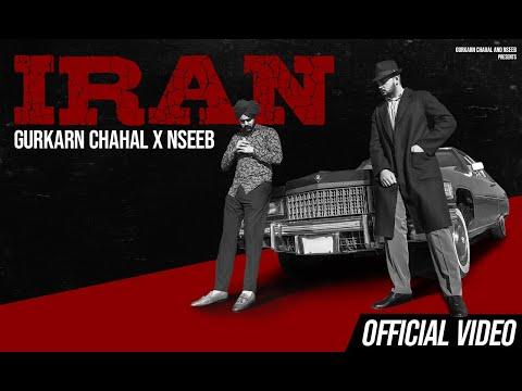 Iran Lyrics - Gurkarn Chahal, NseeB