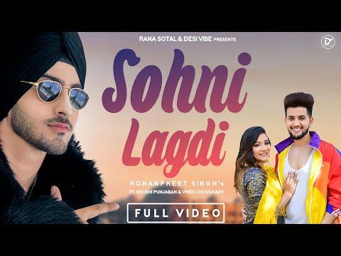 Sohni Lagdi Lyrics - Rohanpreet Singh