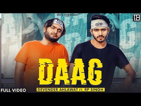 Daag Lyrics - Devender Ahlawat, RP Singh