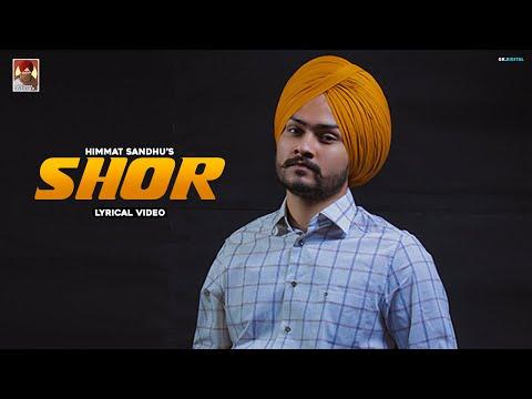 Shor Lyrics - Himmat Sandhu, Gurlez Akhtar