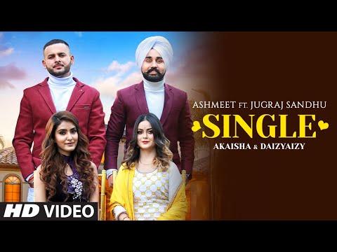 Single Lyrics - Ashmeet, Jugraj Sandhu