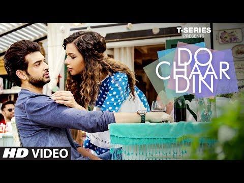Do Chaar Din Lyrics - Rahul Vaidya RKV