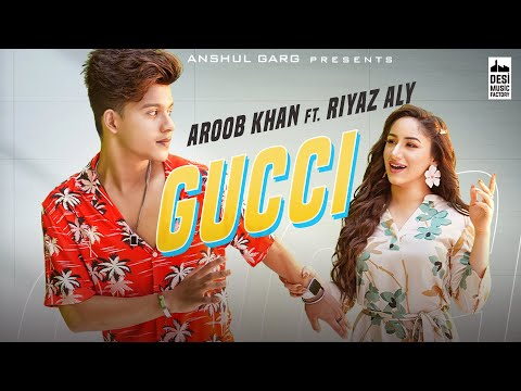 Gucci Lyrics - Aroob Khan